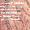 Eine halbe Stunde Meditation ist absolut notwendig - Franz von Sales