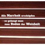 Jalousie Holz Dekor mit Börne Zitate Bilder: Alle Narrheit erschöpfen - so gelangt man zum Boden der Weisheit. Ludwig Börne