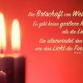 Die Botschaft von Weihnachten: Es gibt keine größere Kraft als die Liebe. Sie überwindet den Hass wie das Licht die Finsternis