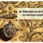 Alt Berliner Ofentür mit Molière Zitate Bilder: Die Dinge haben nur den Wert, den man ihnen verleiht. Molière