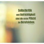 Lichtreflexionen unscharf mit Popper Zitate Bilder: Selbstkritik und Aufrichtigkeit sind die erste Pflicht im Berufsleben. Karl Popper