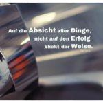 Scheinwerfer Porsche 911 mit Seneca Zitate Bilder: Auf die Absicht aller Dinge, nicht auf den Erfolg blickt der Weise. Seneca