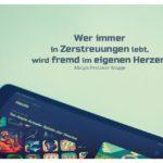 iPad Spiele mit Knigge Zitate Bilder: Wer immer in Zerstreuungen lebt, wird fremd im eigenen Herzen. Adolph Freiherr Knigge