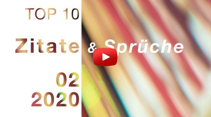 TOP 10 – </br>Zitate & Sprüche </br> Februar – 2020 – Veränderung