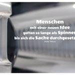 Lampe Porsche 911 mit Twain Zitate mit Bild: Menschen mit einer neuen Idee gelten so lange als Spinner, bis sich die Sache durchgesetzt hat. Mark Twain