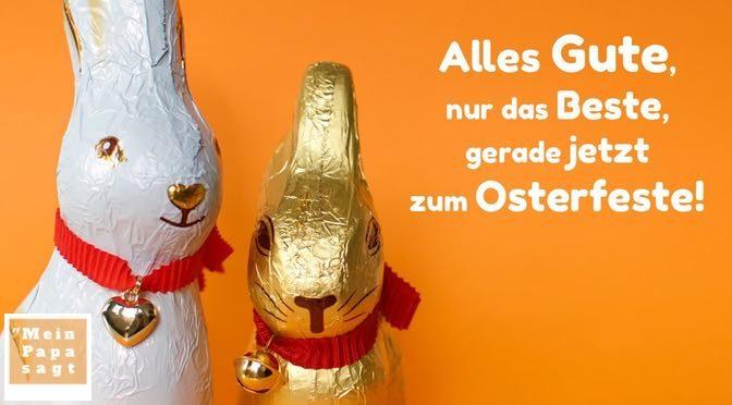 Beitragsbild - Alles Gute, nur das Beste, gerade jetzt zum Osterfeste!