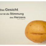 Kartoffelgesicht mit Dante Alighieri Zitate mit Bild: Das Gesicht verrät die Stimmung des Herzens. Dante Alighieri