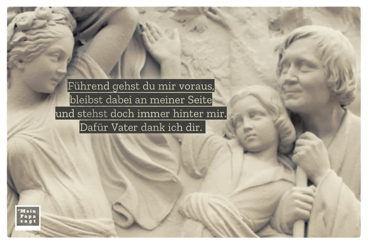 Statue Berlin Tiergarten mit Vatertag-Sprüche mit Bild: Führend gehst du mir voraus, bleibst dabei an meiner Seite und stehst doch immer hinter mir. Dafür Vater dank ich dir.