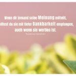 Pflanzen unscharf mit Yamamoto Zitate mit Bild: Wenn dir jemand seine Meinung mitteilt, solltest du sie mit tiefer Dankbarkeit empfangen, auch wenn sie wertlos ist. Tsunetomo Yamamoto