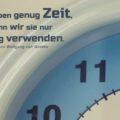 Wir haben genug Zeit, wenn wir sie nur richtig verwenden - Johann Wolfgang von Goethe