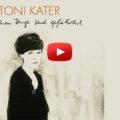 Beitragsbild - Toni Kater - Ich will leben - Musik zum Wochenende