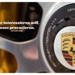 Rad Porsche 911 Turbo mit Dali Zitate mit Bild: Wer interessieren will, muss provozieren. Salvador Dali
