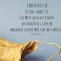 Beitragsbild - Empathisch zu sein, bedeutet, die Welt durch die Augen der anderen zu sehen und nicht unsere Welt in ihren Augen