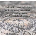 Felsen mit buddhistischer Weisheit mit Bild: Sich selbst zuerst befestige der Weise auf dem rechten Pfad: dann erst belehre andre er, kein Fehl, kein Tadel ziemet ihm. Buddhistische Weisheit