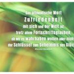 Palmenblätter mit Chamfort Zitate Bilder: Das altmodische Wort Zufriedenheit mit sich und der Welt ist, trotz allem Fortschrittsglauben, ob wir es wahrhaben wollen oder nicht, der Schlüssel zum Geheimnis des Glücks. Nicolas Chamfort