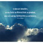 Wolken und Sonnenstrahlen mit Polgar Zitate Bilder: Es hat sich bewährt, an das Gute im Menschen zu glauben, aber sich auf das Schlechte zu verlassen. Alfred Polgar