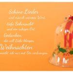 Glasglöckchen mit Weihnachtsmotiv und Advents-Sprüche: Schöne Lieder und manch warmes Wort, tiefe Sehnsucht und ein ruhiger Ort. Gedanken, die voll Liebe klingen, Weihnachten möcht' ich nur mit Dir verbringen.