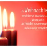 Weihnachten Advent 3 Kerzen mit Weizsäcker Zitate Bilder: Zu Weihnachten empfinden wir besonders stark, wie eng wir in der Familie zusammengehören und was wir ihr verdanken. Richard von Weizsäcker