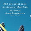 Man ist nicht bloß ein einzelner Mensch, man gehört einem Ganzen an - Theodor Fontane